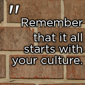 Start With Your Culture