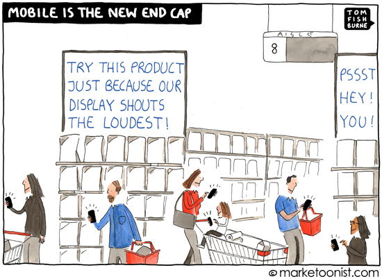 Mobile marketing comic by Tom Fishburne