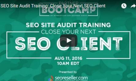 SEO Site Audit Training: Close Your Next SEO Client