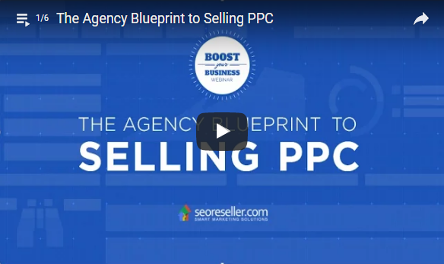 Agency Blueprint To Selling PPC