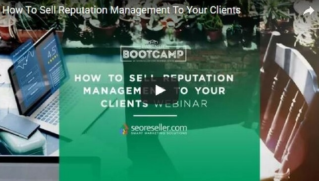 How to Sell Reputation Management to Your Clients Webinar Thumbnail